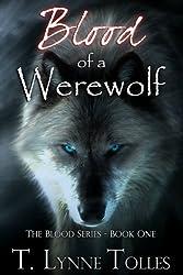 Blood of a Werewolf (Blood Series - Book 1)