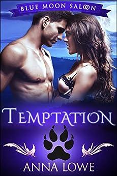 Temptation (Blue Moon Saloon Book 2) by [Lowe, Anna]