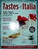 roman noodle cooker - Tastes of Italia Magazine May 2008 (Make Pasta, Grilling, Roman Cooking, Vol. 8 No. 2)