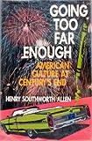 Going Too Far Enough, Henry S. Allen, 1560983671