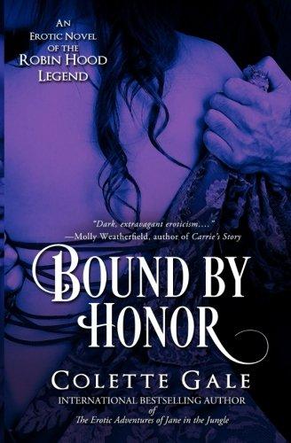 Bound by Honor: An Erotic Novel of the Robin Hood Legend (Seduced Classics) pdf