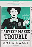 Image of Lady Cop Makes Trouble (A Kopp Sisters Novel)