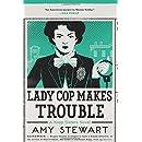 Lady Cop Makes Trouble (A Kopp Sisters Novel)