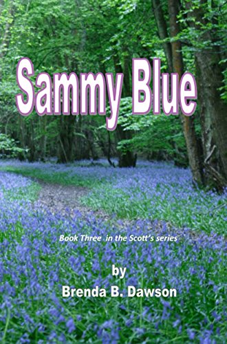 Sammy Blue: Book Three of the Scott Series