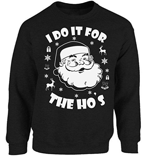 Vizor I Do It For The Hos Sweatshirt I Do It For The Hos Sweater Ugly Christmas Sweatshirt Funny Santa Sweaters Xmas Gifts Black 4XL
