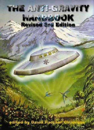 The Anti-Gravity Handbook     **ISBN: 9781931882170** by Adventures Unlimited Press