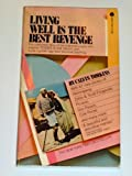 Living Well Is the Best Revenge, Calvin Tomkins, 0525480234