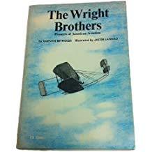 The Wright Brothers Pioneers of American Aviation