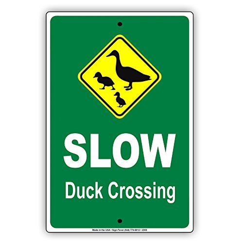 - Slow Duck Crossing Green Background Hilarious Epic Funny Animal Novelty Caution Alert Notice Aluminum Note Metal 8