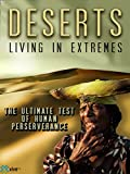 Deserts: Living in Extremes offers