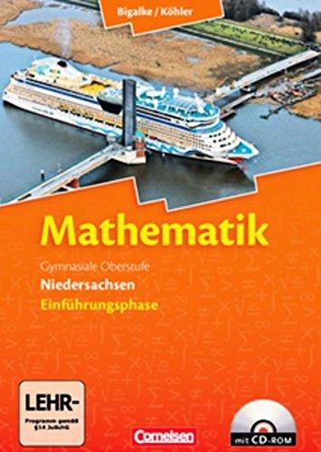 Bigalke/Köhler: Mathematik Sekundarstufe II - Niedersachsen: Einführungsphase - Schülerbuch mit CD-ROM