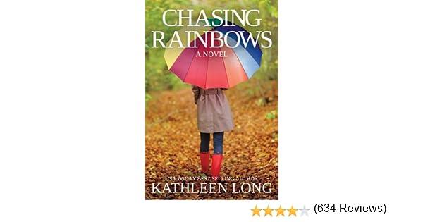 Chasing Rainbows: A Novel - Fire Dept. Ebooks & Apps 2018-01-07 16:00