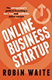 img - for Online Business Startup: The entrepreneur's guide to launching a fast, lean and profitable online venture book / textbook / text book
