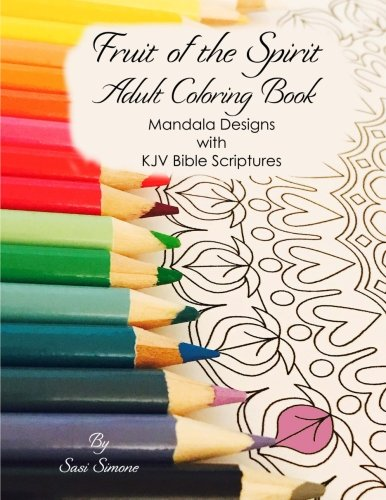 Fruit of the Spirit Adult Coloring Book: Mandala Designs with Scriptures