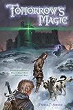 Tomorrow's Magic (The New Magic Trilogy)