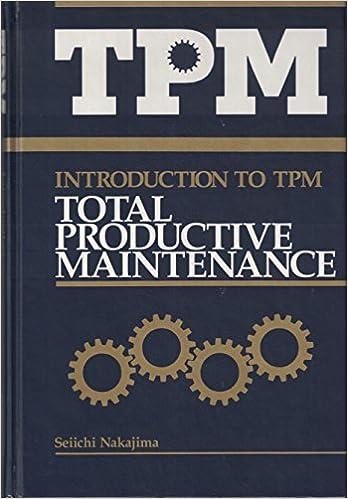 the latest 51d95 8722d Introduction to TPM  Total Productive Maintenance (Preventative Maintenance  Series) (English and Japanese Edition)  Seiichi Nakajima, Norman Bodek  ...