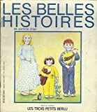img - for Les Belles Histoires: Les Trois Berlu book / textbook / text book