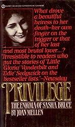 Privilege : The Enigma of Sasha Bruce