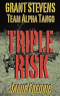 Triple Risk Navy SEAL Grant Stevens Volume 13