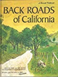 Search : Back Roads of California: Sketches and Trip Notes by Earl Thollander (A Sunset Pictorial)