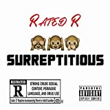 Rated R [Surreptitious] (feat. OnyxX & Retro)