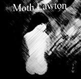 Moth Lawton (Diary of a Moth)