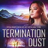 Termination Dust: An Alaskan Refuge Christian