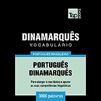 Vocabulário Português Brasileiro-Dinamarquês - 3000 palavras