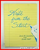 Write from the Start, David M. Davidson and Dave Blot, 0883773953