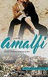 À Luz de Amalfi (Tempo e Destino Livro 2)