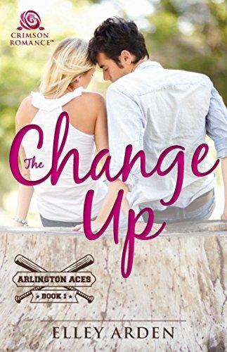The Change Up (Arlington Aces Book 1)