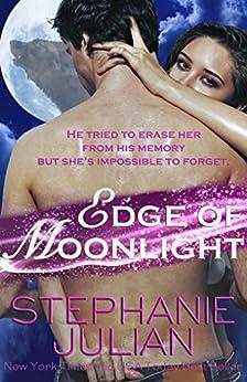 Edge of Moonlight (Lucani Lovers Book 3) by [Julian, Stephanie]