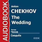 The Wedding [Russian Edition] | Anton Chekhov