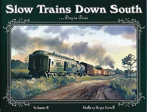 slow trains down south - 1