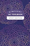 Dr. Bert's D.I.E.T. AC ToolBook: Spirit Edition