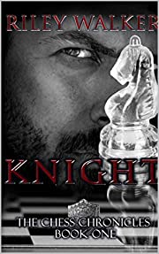 Knight (Chess Chronicles Book 1)