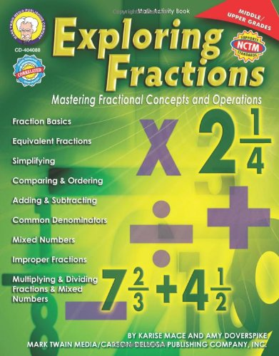 Exploring Fractions: Mastering Fractional Concepts and Operations (Middle-Upper Grades)