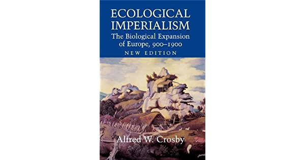 Ecological imperialism the biological expansion of europe 900 1900 ecological imperialism the biological expansion of europe 900 1900 studies in environment and history ebook alfred w crosby amazon loja fandeluxe Image collections