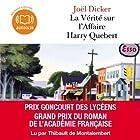 La Vérité sur l'Affaire Harry Quebert Audiobook by Joël Dicker Narrated by Thibault de Montalembert