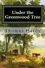Under the Greenwood Tree Paperback