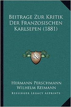 Book Beitrage Zur Kritik Der Franzosischen Karlsepen (1881)