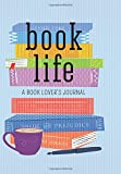Book Life: A Book Lover's Journal