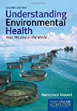 Understanding Environmental Health 2nd Edition