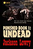 img - for Undead (Punished) (Volume 1) book / textbook / text book
