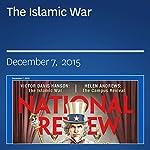 The Islamic War   Victor Davis Hanson