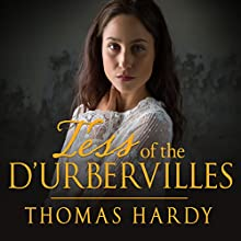 Tess of the D'Urbervilles Audiobook by Thomas Hardy Narrated by Jilly Bond
