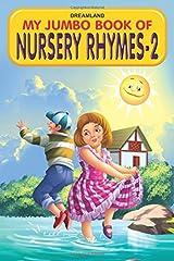 My Jumbo Book of Nursery Rhymes - 2 Paperback
