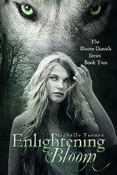 Enlightening Bloom (Bloom Daniels Series Book 2)