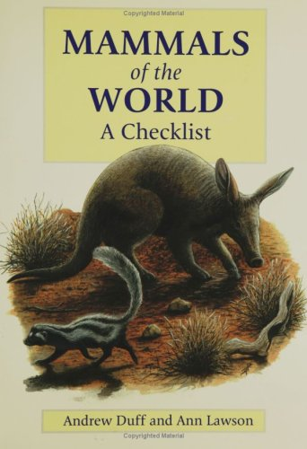 Read Online Mammals of the World: A Checklist ebook