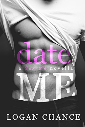 Date Me by [Chance, Logan]